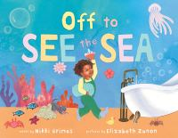 Cover of Off to See the Sea by Nikki Grimes