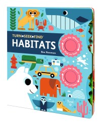 Book cover of Turn, Seek, Find: Habitats by Newman