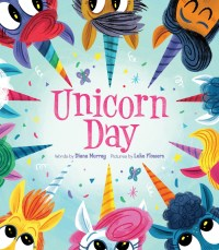 Book cover of Unicorn Day by Murray