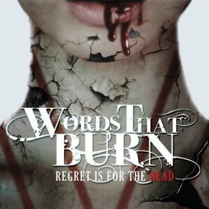 Words That Burn Album, Metalcore Bands from Ireland