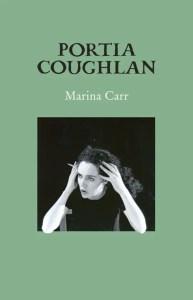 Portia Coughlan Marina Carr
