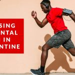 benefits of exercise for mental health in quarantine exercising