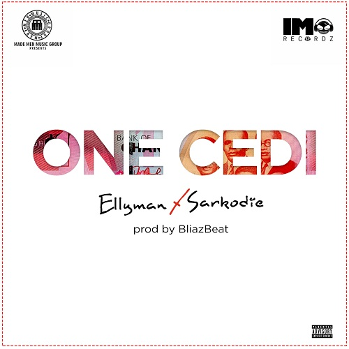 Music: Ellyman ft. Sarkodie – One Cedi @officialellyman