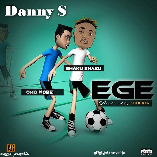 Danny S - Ege (Dribble)
