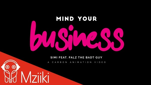 Simi Mind Your Business video