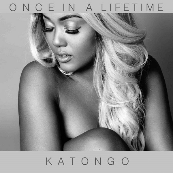 Katongo Once In A Lifetime