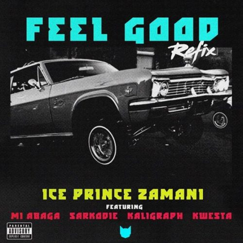 Ice Prince Feel Good Remix