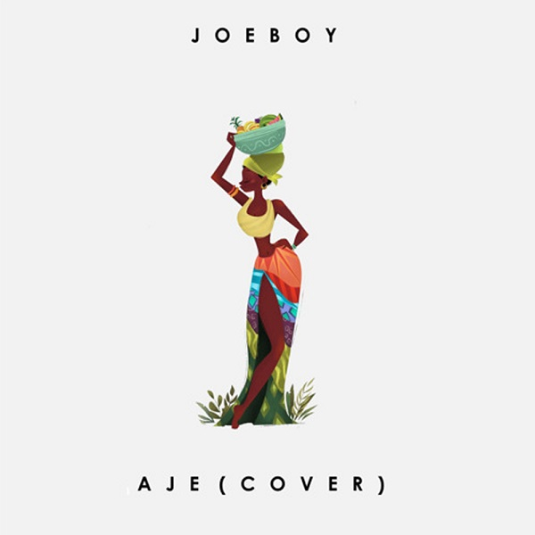 joeboy aje cover