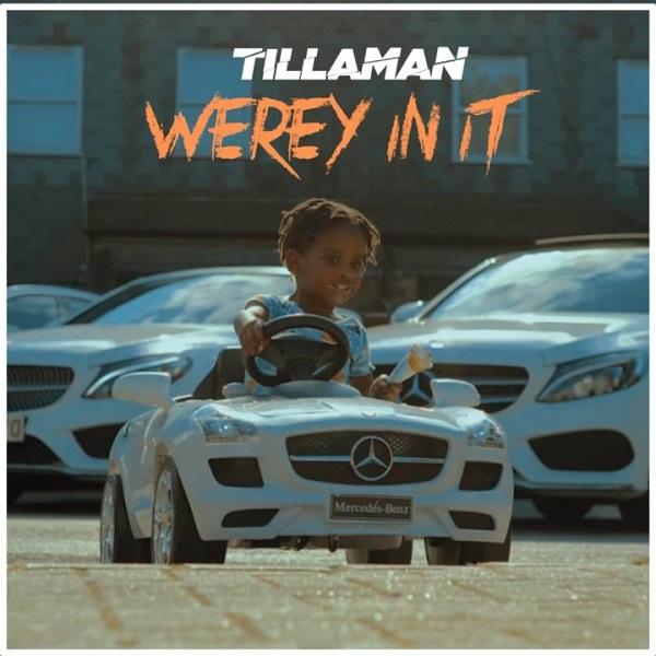 tillaman werey in it
