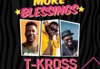 t-kross more blessings