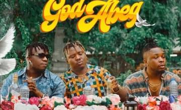 Alleluyah Boyz God Abeg