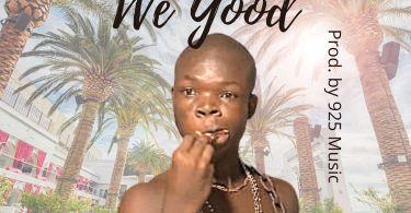 AY Poyoo We Good