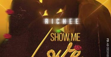 Richee Show Me Love mp3 download