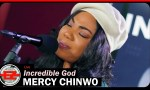 Mercy Chinwo Incredible God video