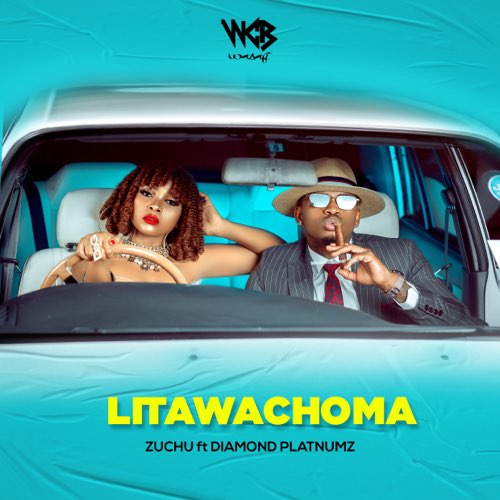 Zuchu Litawachoma ft Diamond Platnumz