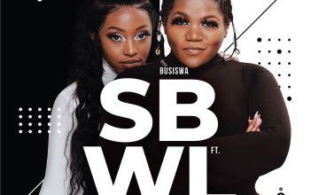 Busiswa SBWL ft Kamo Mphela