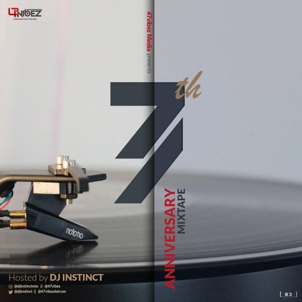 DJ Instinct 47vibez 7th Anniversary Mix