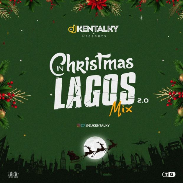 DJ Kentalky Christmas In Lagos Mix Vol 2