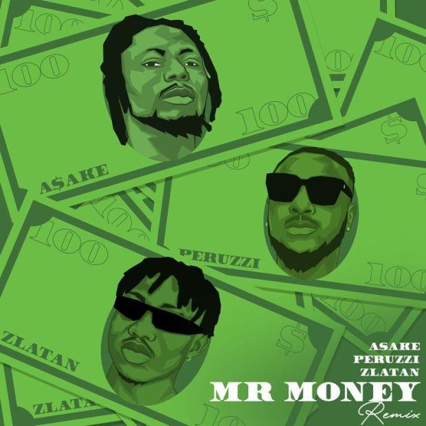 Asake Mr Money ft Zlatan and Peruzzi