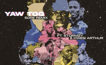 Yaw Tog Sore Remix ft Stormzy and Kwesi Arthur