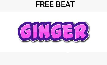 Freebeat:- Ginger (Prod By ThankG)