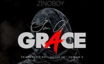 Zinoboy – Son Of Grace (Remix) ft. Erigga, Victor AD, Graham D