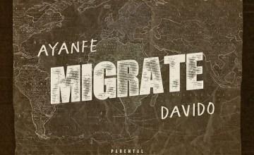 [Music] Ayanfe – Migrate Ft. Davido