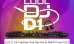 [Mixtape] Cool DJ D1 – American Top Hip Hop & RnB Mixtape Vol.2