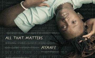 [Full Ep] Ayanfe – All That Matters