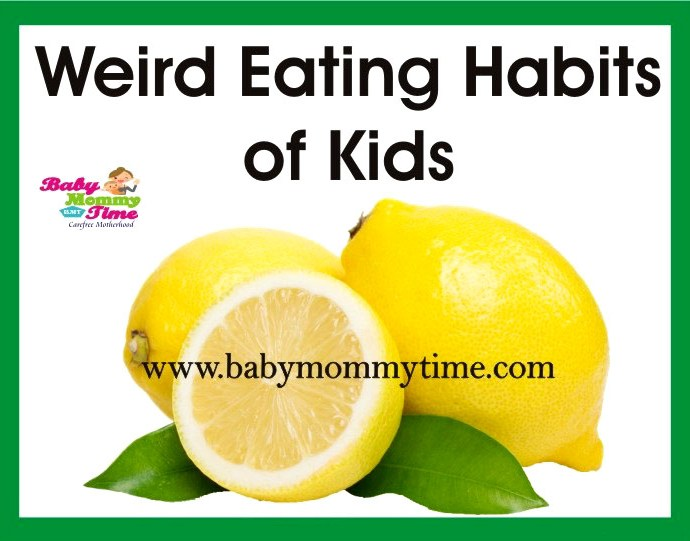 Weird Eating Habits of Kids