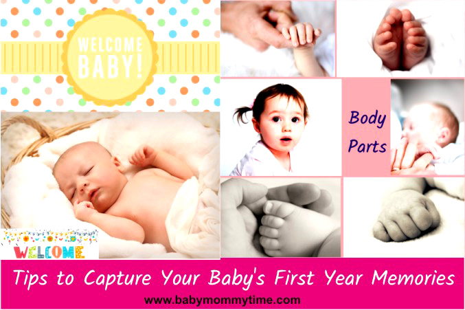 10 Tips to Capture Your Baby's First Year Memories