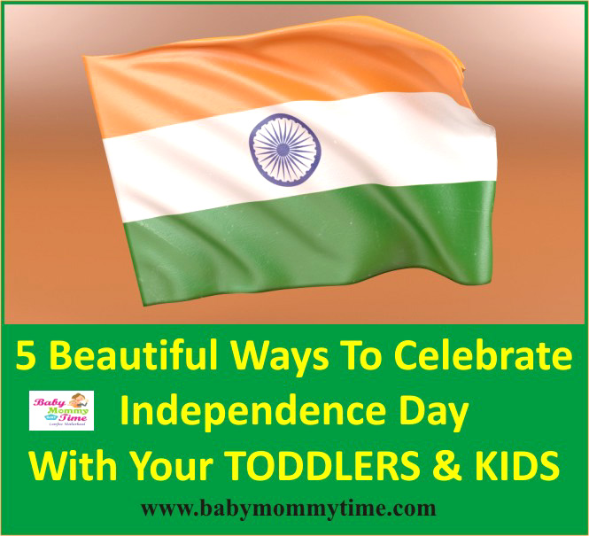 5 Ways To Celebrate Independence Day with your Child