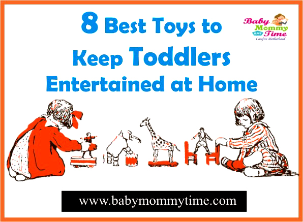 8 Best Toys to Keep Toddlers Entertained at Home