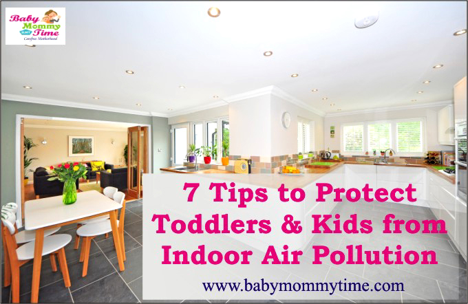 7 Tips to Protect Toddlers & Kids from Indoor Air Pollution