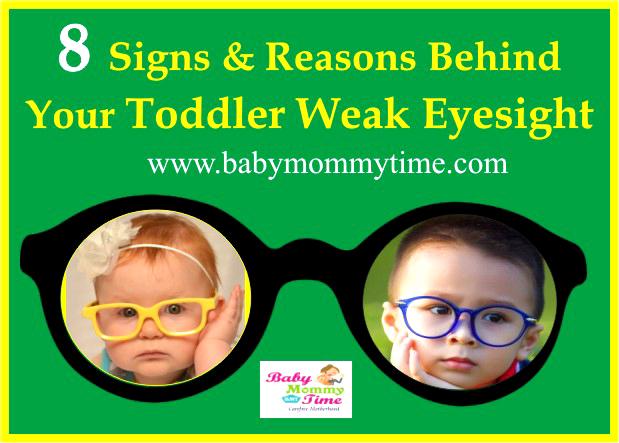 8 Signs & Reasons Behind Your Toddler Weak Eyesight
