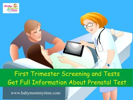 First Trimester Screening