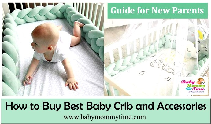 Best Baby Crib and Accessories : Guide for New Parents