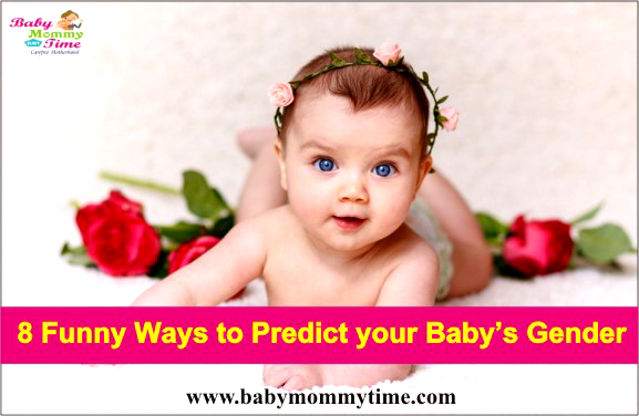 8 Funny Ways to Predict your Baby's Gender