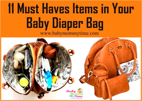 11 Must Haves Items in Your Baby Diaper Bag