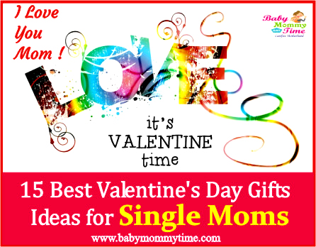 15 Best Valentine's Day Gifts Ideas for Single Moms