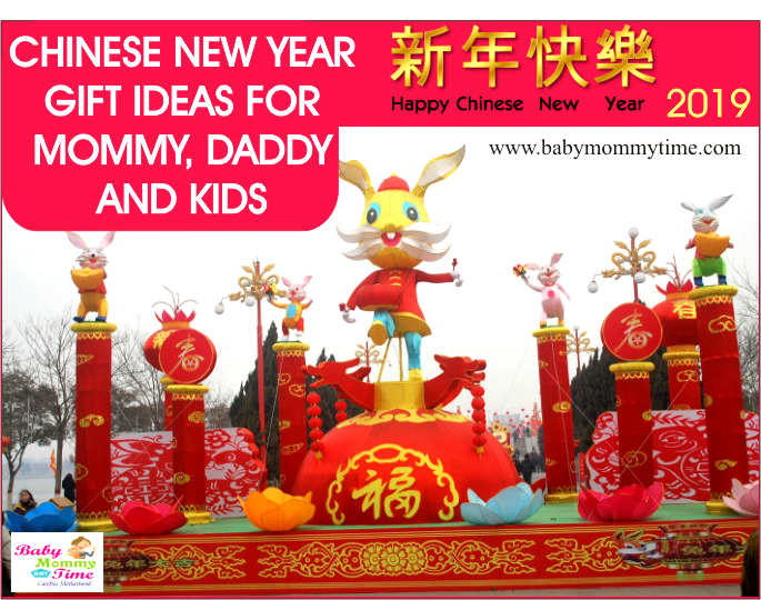Chinese New Year Gift Ideas for Mommy, Daddy and Kids