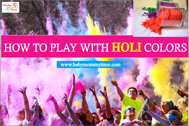 How to Play with Holi Colors