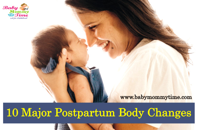 10 Major Postpartum Body Changes – Your Body after Baby