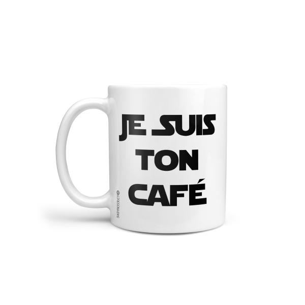 mug je suis ton cafe
