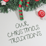 Our Christmas Traditions
