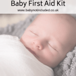Be prepared with a Baby First Aid Kit