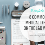 8 Common Medical Terms When You're Giving Birth