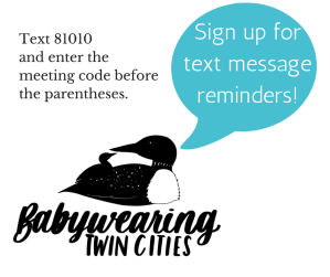 """Image of a black and white babywearing pair of loons with a teal text bubble """"Sign up for text message reminders!"""" Black text above loons """"Text 81010 and enter the meeting code before the parentheses:"""""""