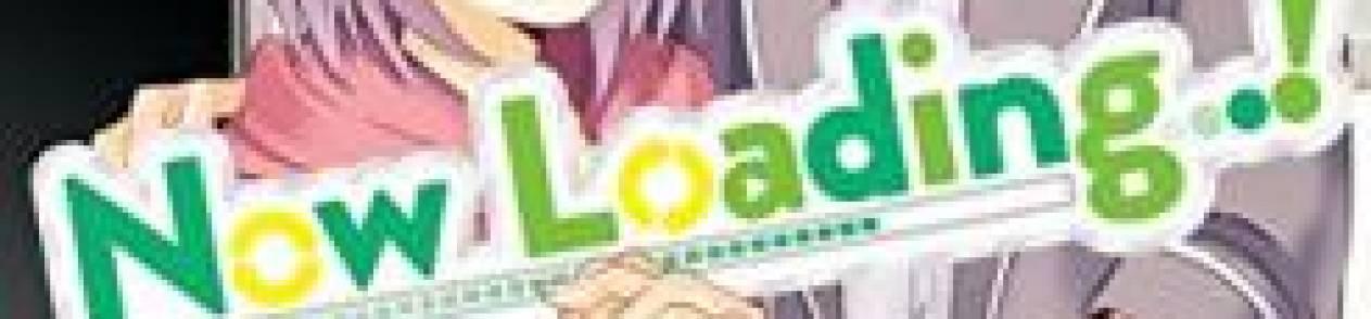 Manga Now Loading…!