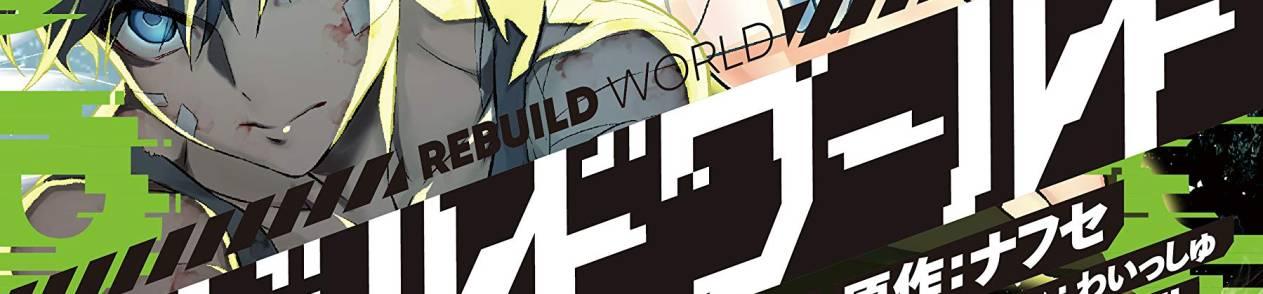 Manga Rebuild World